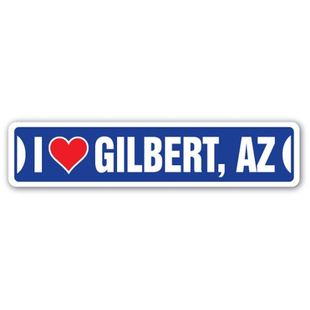 I LOVE GILBERT, ARIZONA Street Sign az city state us wall road décor - Party City Gilbert