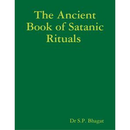 The Ancient Book of Satanic Rituals - eBook - Halloween Satanic Rituals