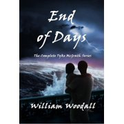 End of Days: The Complete Tyke McGrath Series - eBook