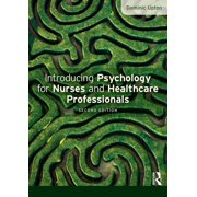 Introducing Psychology for Nurses and Healthcare Professionals (Hardcover)