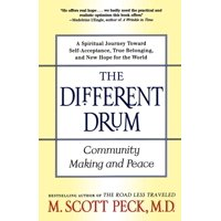The Different Drum : Community Making and Peace
