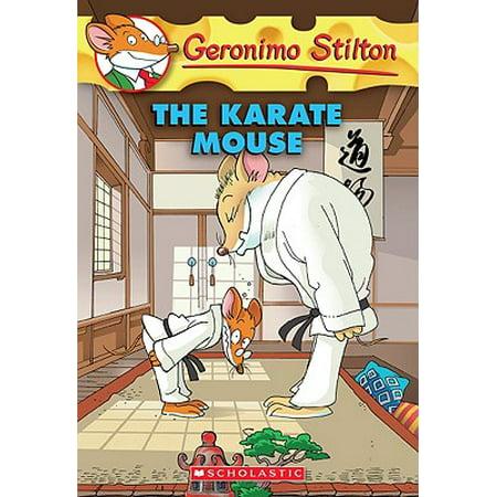 The Karate Mouse (Geronimo Stilton, No. - Karate Mouse