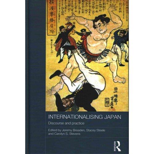 Internationalising Japan: Discourse and Practice