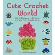 Lark Books Cute Crochet World