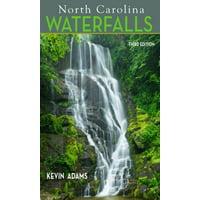 North Carolina Waterfalls - Paperback: 9780895876539