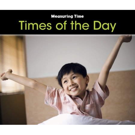 Times Of The Day  Measuring Time   Paperback