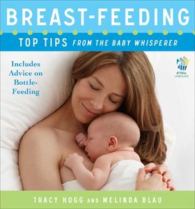 Breast-feeding: Top Tips From the Baby Whisperer - eBook