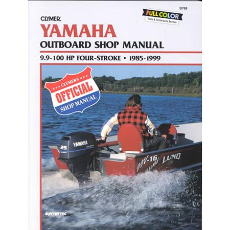 Clymer yamaha outboard shop manual 9 9 100 hp four stroke for Yamaha 9 9 hp outboard motor manual