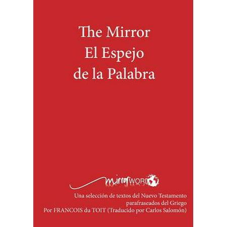 The Mirror El Espejo de La Palabra (El Color De Mis Palabras)