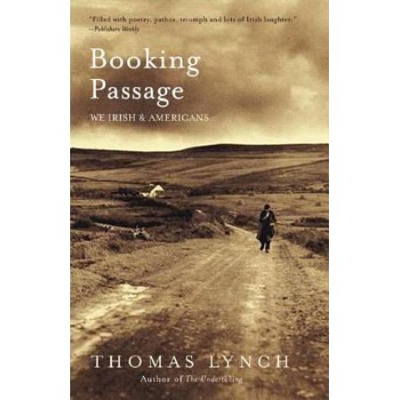 Booking Passage  We Irish   Americans