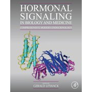 Hormonal Signaling in Biology and Medicine - eBook