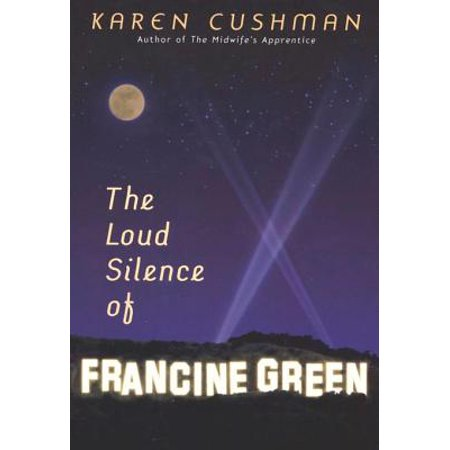 The Loud Silence of Francine Green - eBook (The Loud Silence Of Francine Green Summary)
