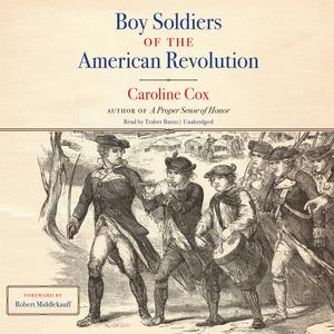 Boy Soldiers of the American Revolution - Audiobook