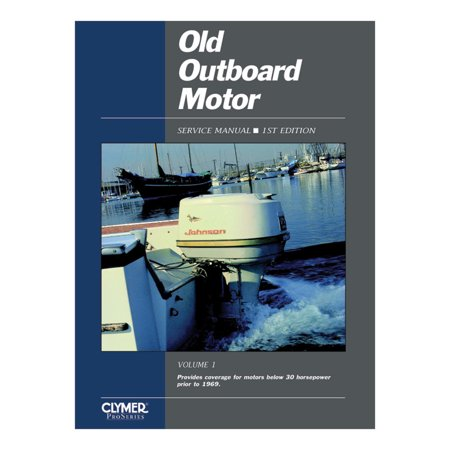 (CLYMER OLD OUTBOARD MOTOR BELOW 30 HP PRIOR TO 1969)