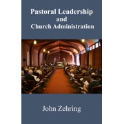 Pastoral Leadership and Church Administration - eBook
