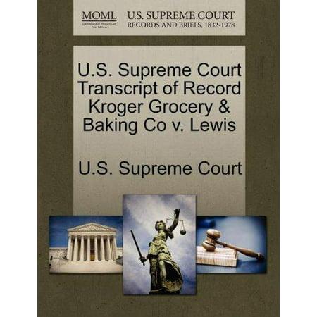 U S  Supreme Court Transcript Of Record Kroger Grocery   Baking Co V  Lewis