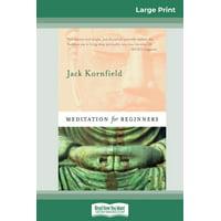 Meditation For Beginners (16pt Large Print Edition) (Paperback)
