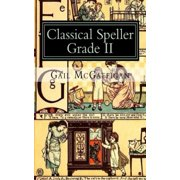 The Classical Speller, Grade II, Student Edition - eBook