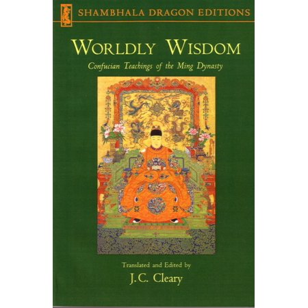 Ming Dynasty Antiques - Worldly Wisdom : Confucian Teachings of the Ming Dynasty