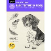 Drawing: Basic Textures in Pencil : A beginner's guide to realistic textures in graphite