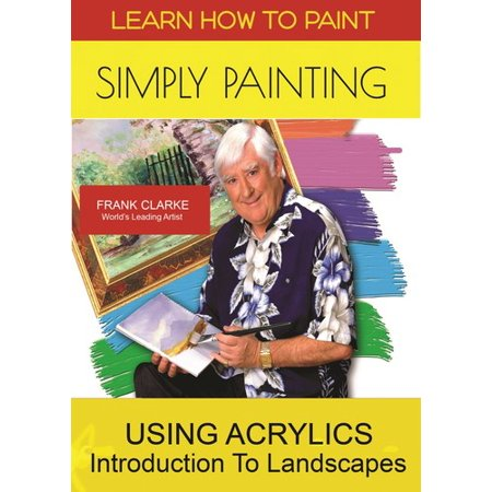 Acrylic Painting Dvd - Learn How To Paint - Simply Painting Using Acrylics & An Introductionto Landscapes (DVD)