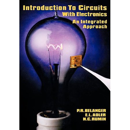 Introduction to Circuits with Electronics : An Integrated