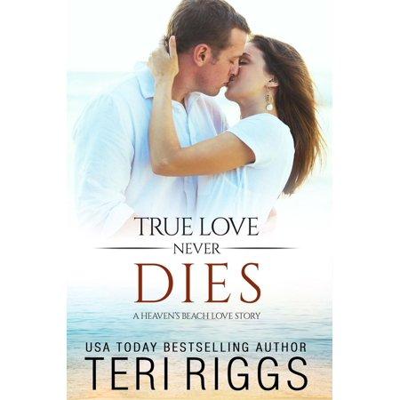 True Love Never Dies - eBook