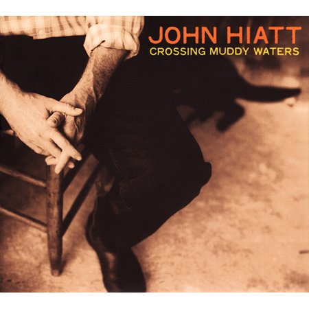 Crossing Muddy Waters (CD) (Digi-Pak) (John Hiatt)