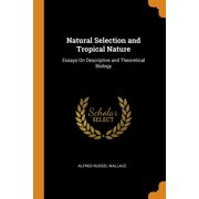 Natural Selection and Tropical Nature: Essays on Descriptive and Theoretical Biology (Paperback)