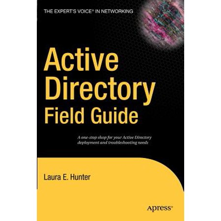Active Directory Field Guide (Active Directory Domain Controller Could Not Be Contacted)