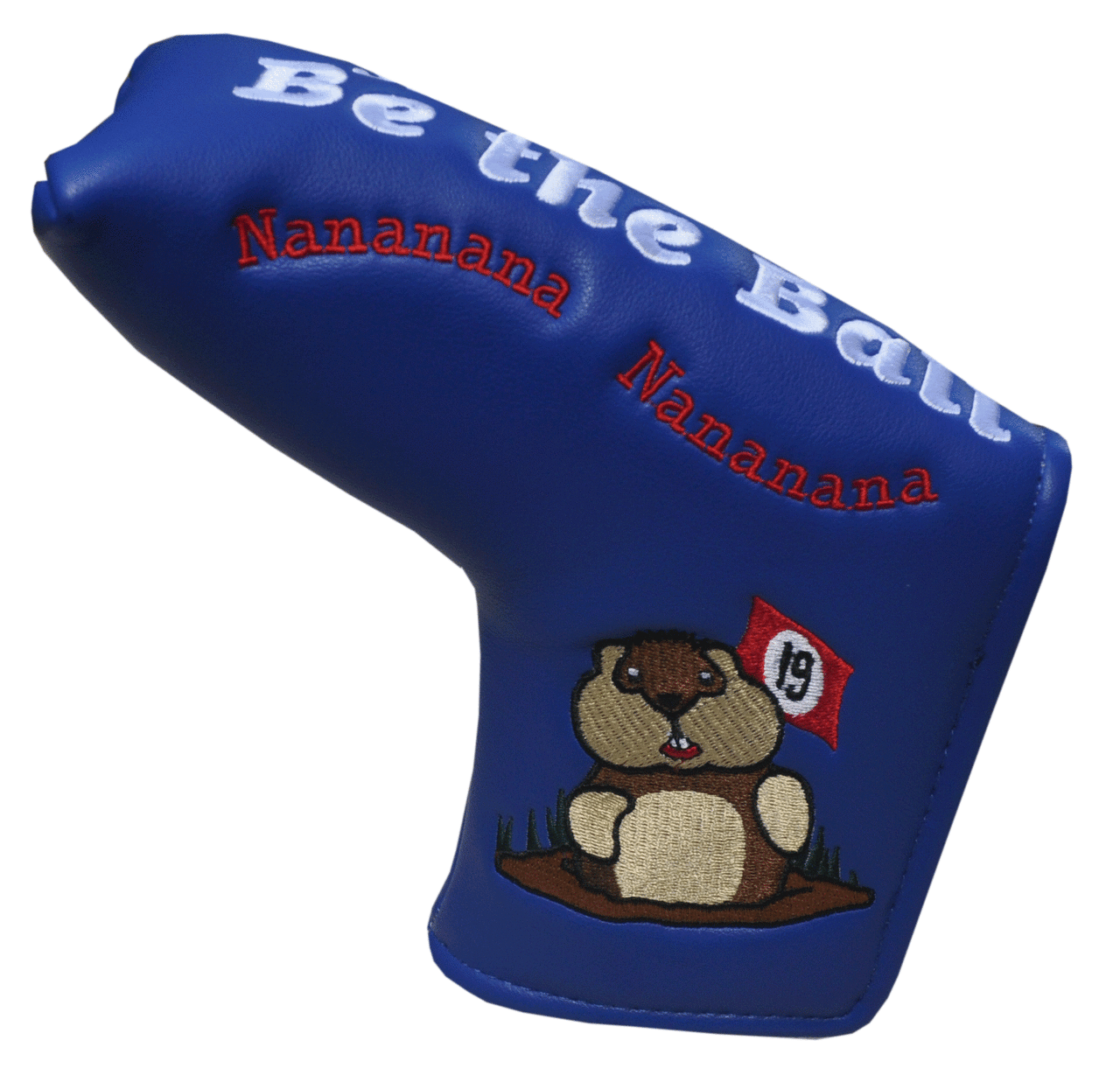 Caddyshack Embroidered Putter Cover - Just Be The Ball by ReadyGolf