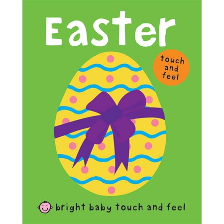 Bright Baby Touch and Feel Easter (Easter For Toddlers)