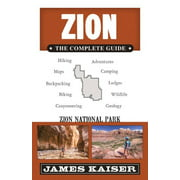Color Travel Guide: Zion: The Complete Guide: Zion National Park (Paperback)
