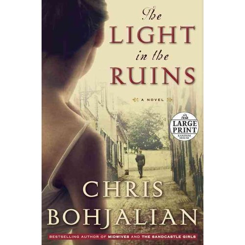 The Light in the Ruins: A Novel