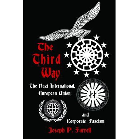 The Third Way : The Nazi International, European Union, and Corporate (Cheap International Calls From Usa To Europe)