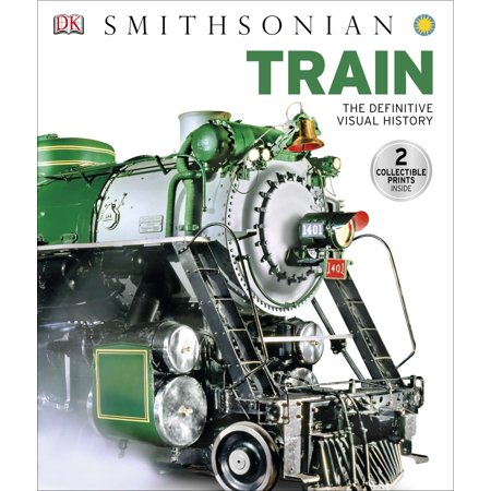 Train : The Definitive Visual History