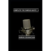 Complete the Famous Quote: Complete The Famous Quote - 5 (Paperback)