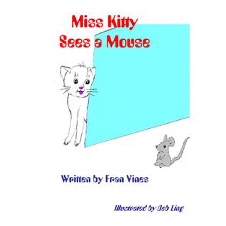 Miss Kitty Sees a Mouse - eBook for $<!---->