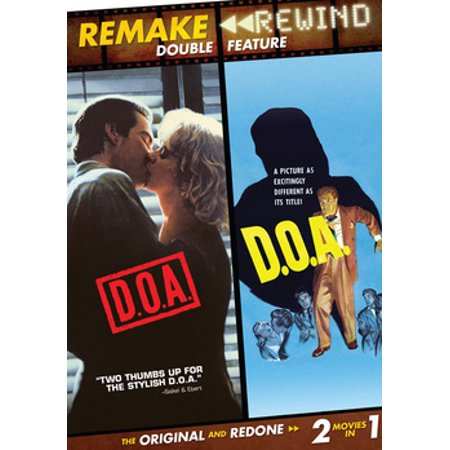 Remake Rewind: Double Feature - D.O.A. (1950) / D.O.A. (1988)