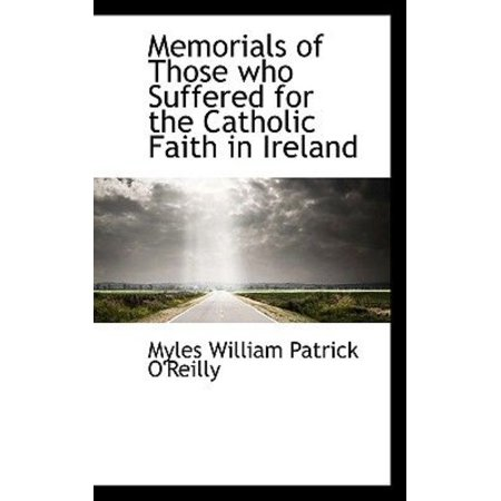 Memorials of Those Who Suffered for the Catholic Faith in Ireland - image 1 of 1