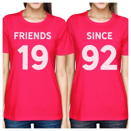 365 Printing Friends Since Pink Best Friend Custom T-Shirts Gift For