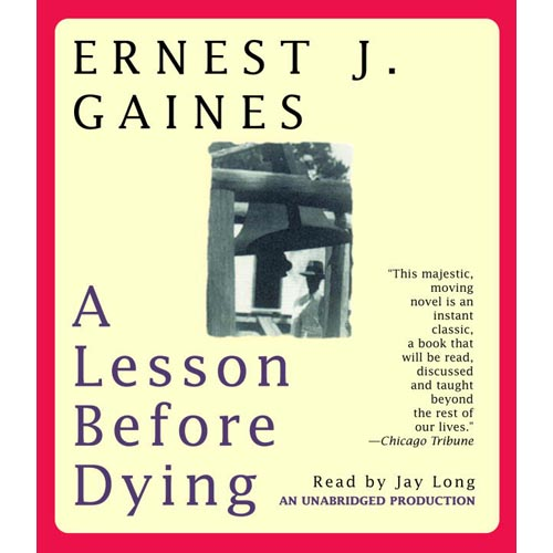 a lesson before dying 1 Free summary and analysis of the quotes in chapter 1 of a lesson before dying that won't make you snore we promise.