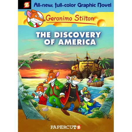Geronimo Stilton Graphic Novels 1 The Discovery Of America