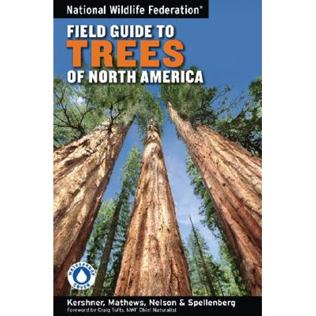 National Wildlife Federation Field Guide to Trees of North (Federation Of American Societies For Experimental Biology)