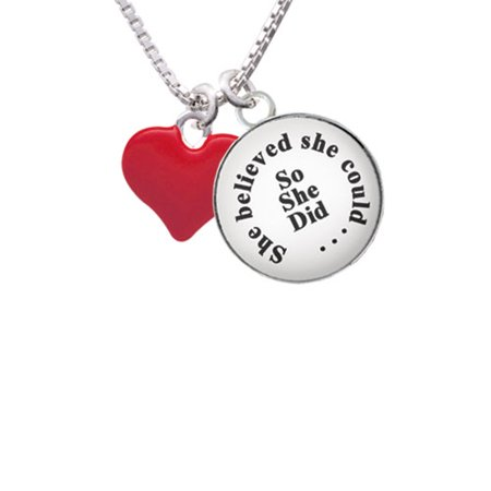 (3-D Red Puffy Heart She Believed She Could So She Did Glass Dome Necklace, 18