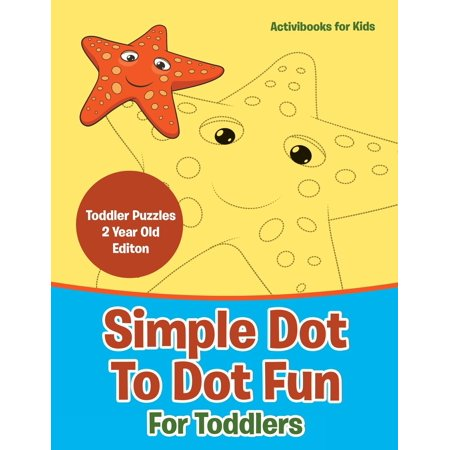 Simple Dot to Dot Fun for Toddlers - Toddler Puzzles 2 Year Old