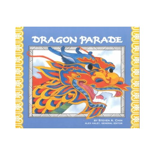 Dragon Parade: A Chinese New Year Story