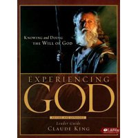Experiencing God - Leader Guide : Knowing and Doing the Will of God