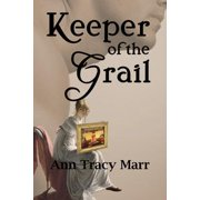 Keeper of the Grail - eBook
