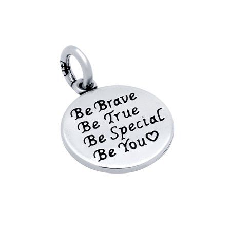 Sterling Silver Be Brave  True  Special And Be You Round Pendant